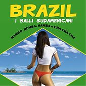 Play & Download Brazil: I balli sudamericani by Various Artists | Napster