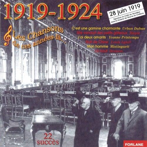 Play & Download 1919-1924, Les chansons de ces années-là (28 juin 1919 : Signature du Traité de Versailles) by Various Artists | Napster