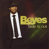 Play & Download Toute la nuit by Beyes | Napster