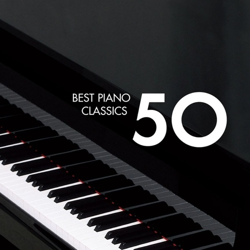 Play & Download 50 Best Piano by Various Artists | Napster