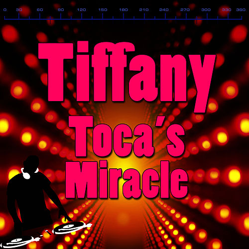 Play & Download Toca's Miracle by Tiffany | Napster