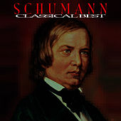 Play & Download Robert Schumann - Classical Best by Sir Neville Marriner | Napster