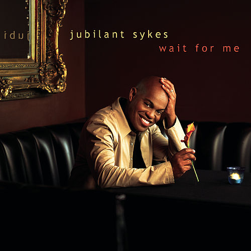 Play & Download Wait For Me by Jubilant Sykes | Napster