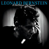 Play & Download Leonard Bernstein - A Total Embrace: The Composer by Various Artists | Napster
