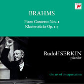 Play & Download Brahms: Piano Concerto No. 2; Intermezzi & Rhapsody,  Op. 119 [Rudolf Serkin - The Art of Interpretation] by Rudolf Serkin | Napster