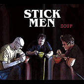 Play & Download Soup by The Stickmen | Napster