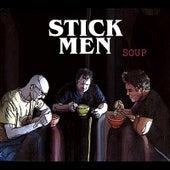 Soup by The Stickmen