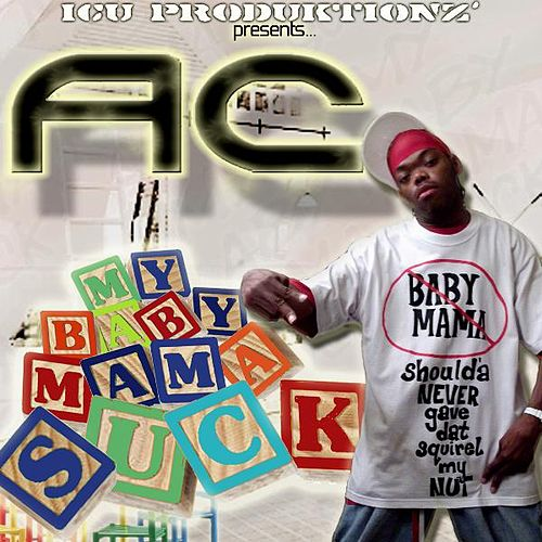 Play & Download My Baby Mama Suck [Radio Edited Version] - Single by ATC | Napster