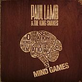 Play & Download Mind Games by Paul Lamb & King Snakes | Napster