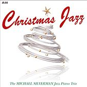 Christmas Jazz by Michael Silverman Jazz Piano Trio