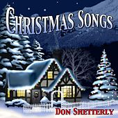 Play & Download Christmas Piano Songs by Don Shetterly | Napster