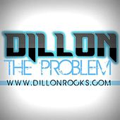 Play & Download Problem - Single by Dillon | Napster