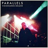 Play & Download Visionaries (Deluxe Edition) by Parallels | Napster