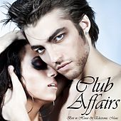 Club Affairs by Various Artists