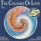 Play & Download The Colours of Love, Vol. 1 by Various Artists | Napster