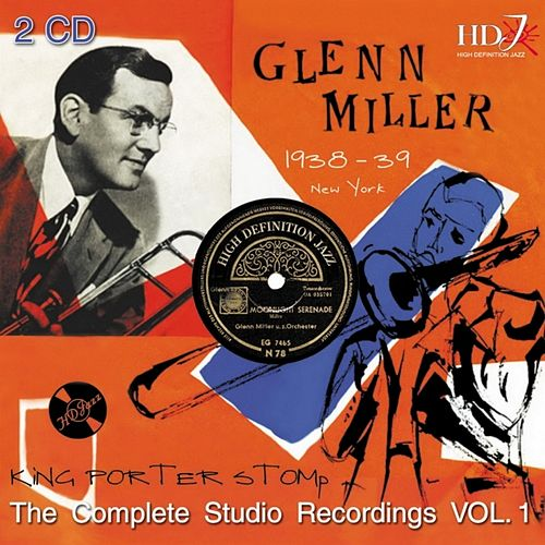 King Porter Stomp, Vol. 1 by Glenn Miller
