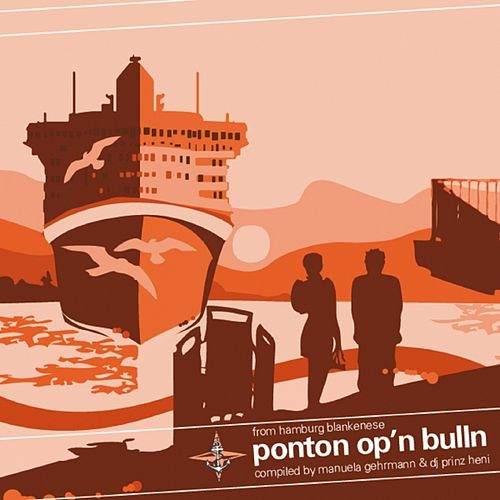 Ponton Op'n Bulln - Hamburg Blankenese by Various Artists