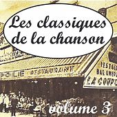 Play & Download Les classiques de la chanson volume 3 by Various Artists | Napster