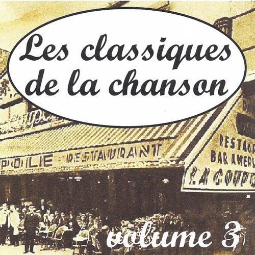 Play & Download Les classiques de la chanson volume 3 by Various Artists | Napster