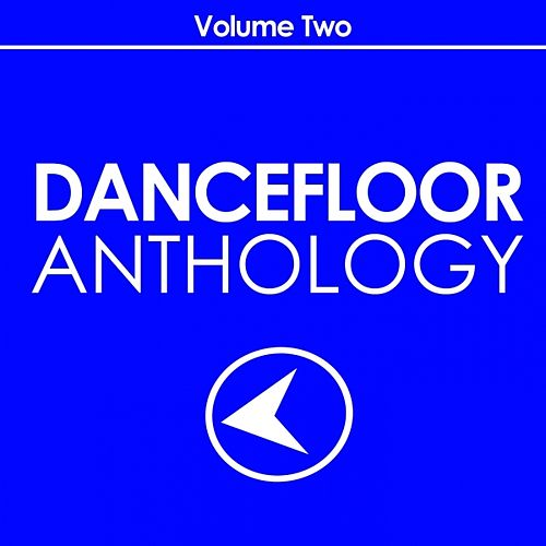 Play & Download Dancefloor Anthology, Vol. 2 by Various Artists | Napster