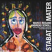 Play & Download Marco Rosano: Stabat Mater by Andreas Scholl | Napster