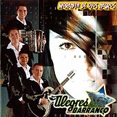 Play & Download Morenita De Ojos Negros by Los Alegres Del Barranco | Napster