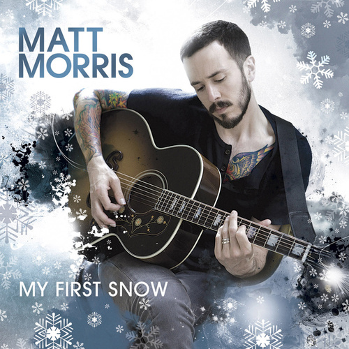 Play & Download My First Snow by Matt Morris | Napster