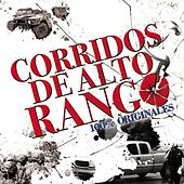 Play & Download Corridos De Alto Rango by Various Artists | Napster