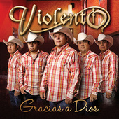 Play & Download Gracias A Dios by Violento (1) | Napster
