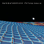 Play & Download Future Shock by Herbie Hancock | Napster