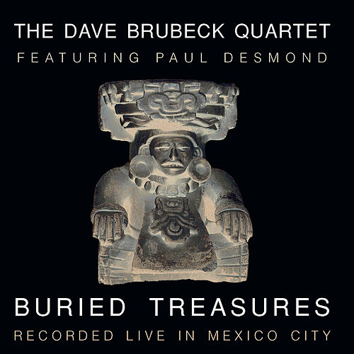 Play & Download Buried Treasures by Dave Brubeck | Napster