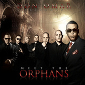 Play & Download Meet The Orphans by Don Omar | Napster