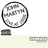 Live At Leeds by John Martyn
