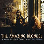A Foreign Field That Is Forever England by Amazing Blondel