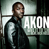 Play & Download Give It To 'Em by Akon | Napster