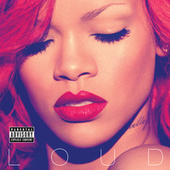 Play & Download Loud by Rihanna | Napster
