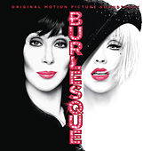 Play & Download Burlesque Original Motion Picture Soundtrack by Various Artists | Napster