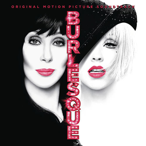 Burlesque Original Motion Picture Soundtrack by Various Artists