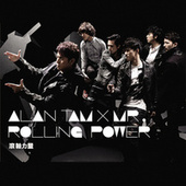 Rolling Power by Alan Tam