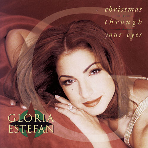 Play & Download Christmas Through Your Eyes by Gloria Estefan | Napster