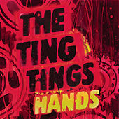 Play & Download Hands by The Ting Tings | Napster