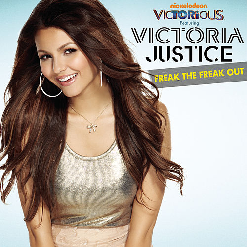 Freak The Freak Out by Victorious Cast