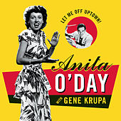 Play & Download Let Me Off Uptown: The Best Of Anita O'Day by Various Artists | Napster