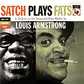 Play & Download Satch Plays Fats by Louis Armstrong | Napster