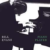 Piano Player by Bill Evans
