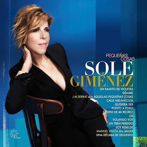 Play & Download Pequeñas cosas by Sole Gimenez | Napster