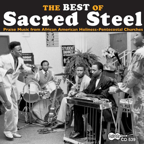 Play & Download The Best Of Sacred Steel by Various Artists | Napster