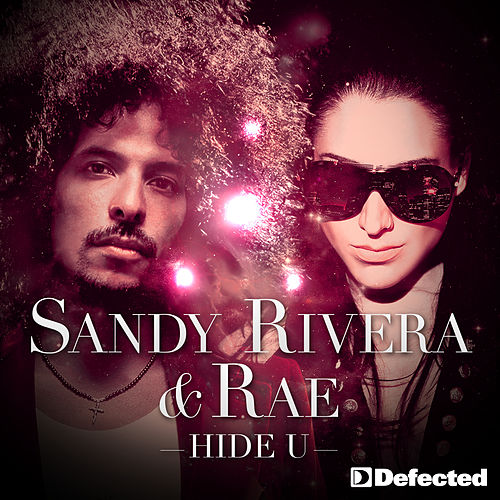 Play & Download Hide U by Sandy Rivera | Napster