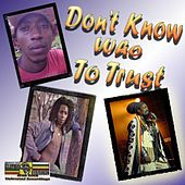 Don't Know Who To Trust by Various Artists