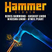 Play & Download Hammer Riddim - EP by Various Artists | Napster